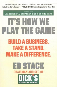 It's how we play the game - build a business, take a stand, make a difference