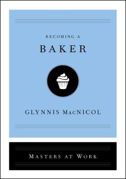 Becoming a baker