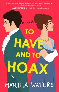 To Have and to Hoax A Novel