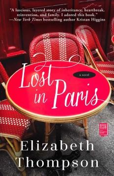 Lost in Paris - a novel