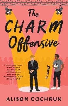 The charm offensive - a novel