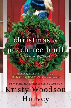 Christmas in Peachtree Bluff - a novel