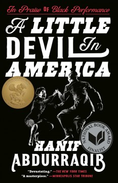A Little Devil in America Notes in Praise of Black Performance