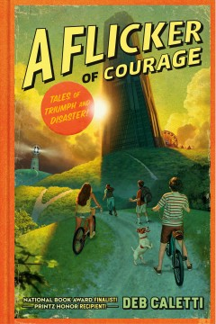 A flicker of courage - tales of triumph and disaster!