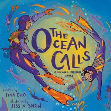 The ocean calls - a haenyeo mermaid story