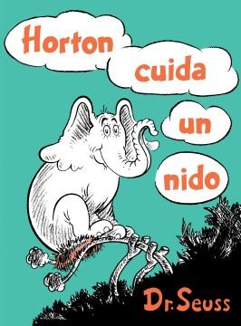 Horton cuida un Nido
