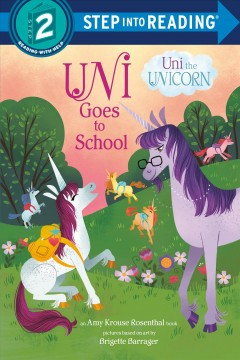 Uni goes to school - an Amy Krouse Rosenthal book