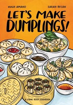 Let's make dumplings! - a comic book cookbook