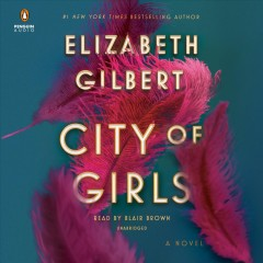 City of girls - a novel