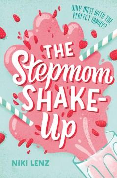 The stepmom shake-up