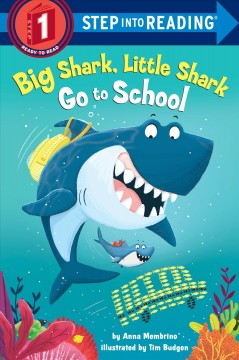 Big Shark, Little Shark go to school