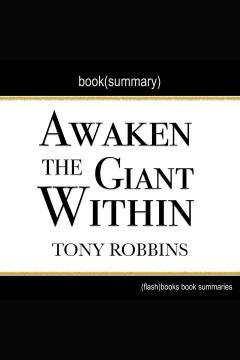 Awaken the giant within by tony robbins - book summary