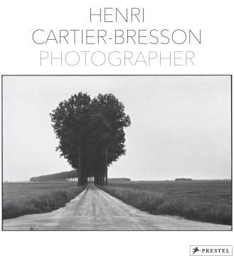 Henri Cartier-Bresson - Photographer