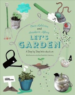 Let's Garden: A Step-By-Step Introduction