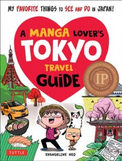 A Manga Lover's Tokyo Travel Guide - My Favorite Things to See and Do in Japan!