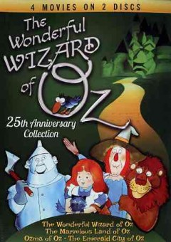 The Wonderful Wizard of Oz [Motion Picture : 1987] 25th Anniversary Collection