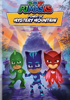 PJ masks. Power of mystery mountain.