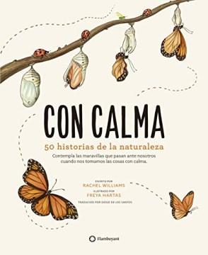 Con calma - 50 historias de la naturaleza