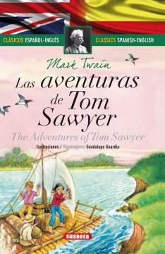 Las aventuras de Tom Sawyer / The Adventures of Tom Sawyer's