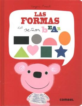 Las Formas Del Seǫr Bear