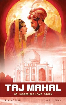 Taj Mahal- An Incredible Love Story