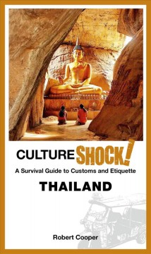 CultureShock! Thailand - a survival guide to customs and etiquette