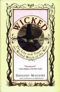 Wicked-:-the-life-and-times-of-the-Wicked-Witch-of-the-West