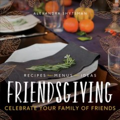 Friendsgiving-:-celebrate-your-family-of-friends