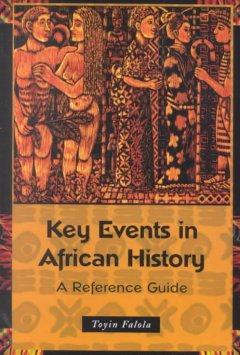 Key-events-in-African-history-:-a-reference-guide