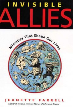 Invisible-allies-:-microbes-that-shape-our-lives
