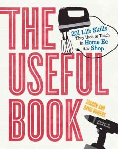 The-useful-book-:-201-life-skills-they-used-to-teach-in-home-ec-and-shop