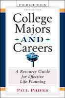 College-majors-and-careers-:-a-resource-guide-for-effective-life-planning