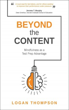 Beyond-the-content-:-mindfulness-as-a-test-prep-advantage