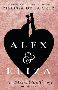 Alex-&-Eliza-:-a-love-story
