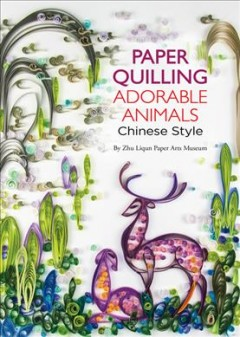 Paper-quilling:-adorable-animals-Chinese-style
