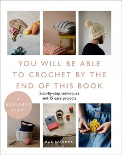 You-Will-Be-Able-to-Crochet-by-the-End-of-This-Book
