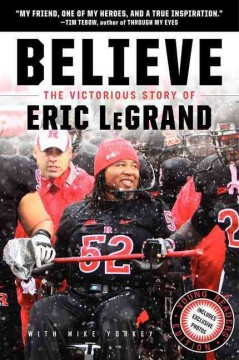 Believe-:-the-victorious-story-of-Eric-LeGrand