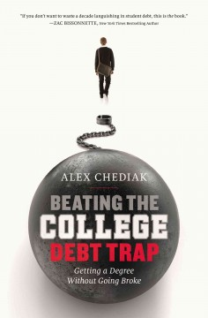 Beating-the-college-debt-trap-:-getting-a-degree-without-going-broke