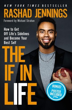 The-if-in-life-:-how-to-get-off-life's-sidelines-and-become-your-best-self