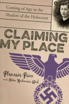 Claiming-my-place-:-coming-of-age-in-the-shadow-of-the-Holocaust