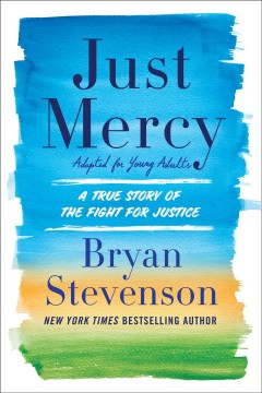 Just-mercy-:-adapted-for-young-people-:-a-true-story-of-the-fight-for-justice