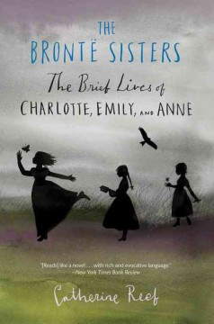 The-Brontë-sisters-:-the-brief-lives-of-Charlotte,-Emily-and-Anne