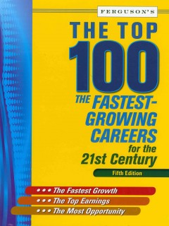 The-top-100-:-the-fastest-growing-careers-for-the-21st-century.