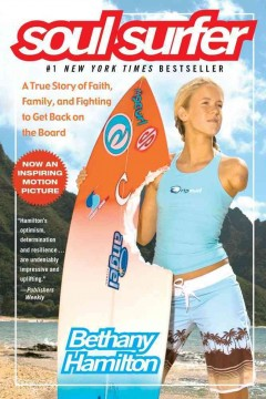 Soul-surfer-:-a-true-story-of-faith,-family,-and-fighting-to-get-back-on-the-board