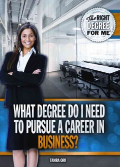 What-degree-do-I-need-to-pursue-a-career-in-business?