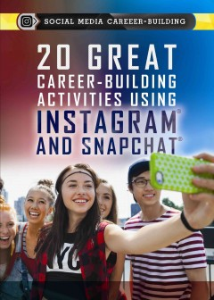20-great-career-building-activities-using-Instagram-and-Snapchat