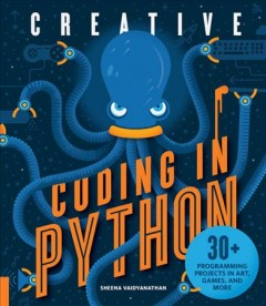 Creative-coding-in-python-:-30+-programming-projects-in-art,-games,-and-more