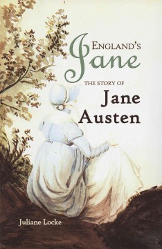England's-Jane:-the-story-of-Jane-Austen
