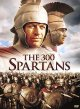 The 300 Spartans