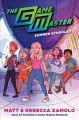 The game master : summer schooled